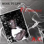 AC More To Life (Feat. Chris Ray)