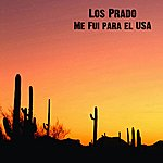Los Prado Me Fui Para El Usa - Single