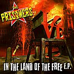 The Prisoners In The Land Of The Free E.P.