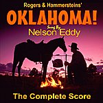 Nelson Eddy Rogers And Hammersteins Oklahoma!: Sung By Nelson Eddy