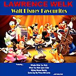 Lawrence Welk Walt Disney Favourites