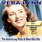 Vera Lynn The Anniversary Waltz And Other Blitz Hits