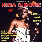 Nina Simone Live...And More: The Magic Of Nina Simone