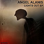Angel Alanis Lights Out Ep