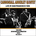 Cannonball Adderley Quintet Live In San Francisco 1959