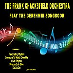 Frank Chacksfield The Frank Chacksfield Orchestra Plays The Gershwin Songbook