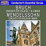 Anton Nanut Bruch: Violin Concerto No. 1 - Mendelssohn: Violin Concerto In E Minor