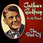 Arthur Godfrey The Best Of