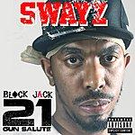 Swayz Black Jack 21 Gun Salute - Single
