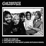 Goldrush Come On, Come On Ep