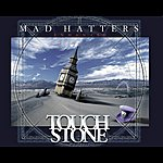 Touchstone Mad Hatters (Re-Release)