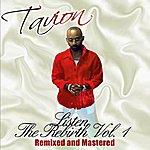 "Tavion Listen ""The Rebirth Vol. 1"" Remixed & Mastered"