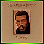 Billy Harper Billy Harper Quintet In Europe