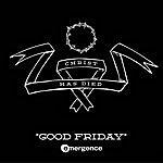 Emergence Good Friday