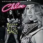 Chloe B*tch In The Back - Single