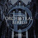 James Dooley Position Music - Orchestral Series Vol. 4 - Action/Adventure/Fantasy