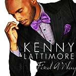 Kenny Lattimore Find A Way - Single