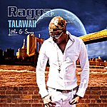 "Ragga Talawah ""Little & Sexy"""