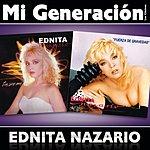 Ednita Nazario Mi Generación - Los Clásicos