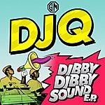 DJ Q Dibby Dibby Sound Ep