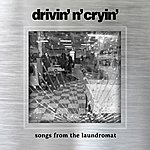 Drivin' N' Cryin' Songs From The Laundromat