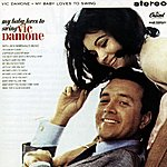 Vic Damone My Baby Loves To Swing