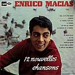 Enrico Macias 12 Nouvelles Chansons