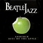 Beatle Jazz Another Bite Of The Apple
