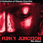 Funky Junction A Collection Of Classics Club Hits