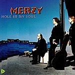 Merzy Hole In My Sole