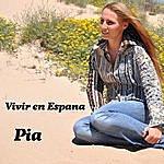 Pia Vivir En Espana