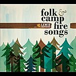 Lewis Brothers Folk & Camp Fire Songs