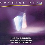 Karl Berger Crystal Fire