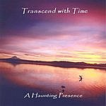 Transcend A Haunting Presence