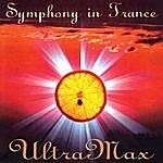 UltraMax Symphony In Trance
