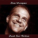 Joe Uveges Joe Uveges: Just For Grins