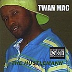 Twan Mac The Hustlemann