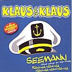 Klaus & Klaus Seemann (Deine Heimat Ist Das Meer)