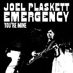 Joel Plaskett Emergency You're Mine - Single