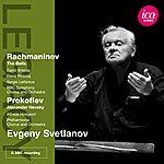 Evgeny Svetlanov Rachmaninov: The Bells - Prokofiev: Alexander Nevsky