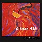Al Cohen Citizen 415