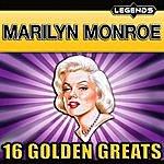 Marilyn Monroe Marilyn Monroe - 16 Golden Greats