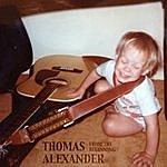 Thomas Alexander From The Beginning