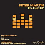 Peter Martin The Heat Ep