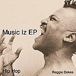 Reggie Dokes Music Iz Ep