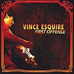 Vince Esquire First Offense