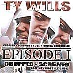 Ty Wills Chopped & Screwed