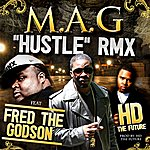 Mag Hustle (Feat. Fred The Godson & Hd The Future) - Single