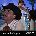 Herman Rodriguez Señora