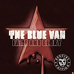The Blue Van Fame And Glory (Special Edition)